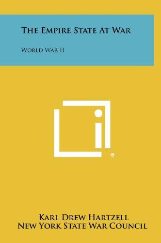 9781258492793: The Empire State at War: World War II