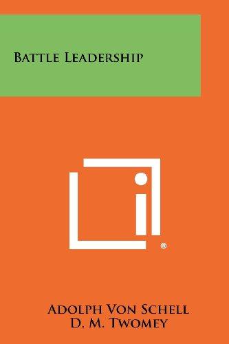 Battle Leadership: Schell, Adolph Von