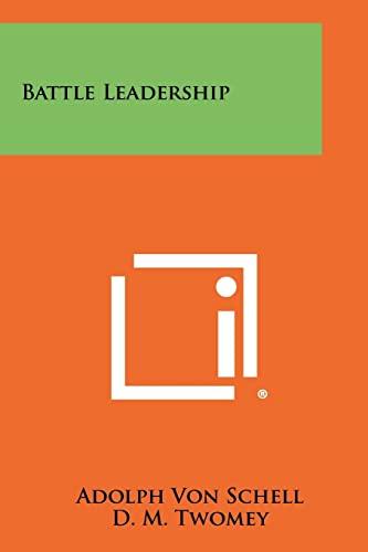 9781258496463: Battle Leadership