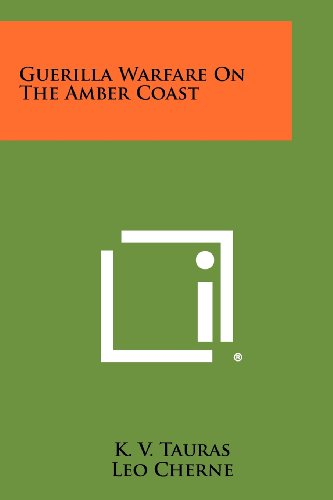9781258496593: Guerilla Warfare On The Amber Coast