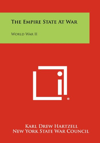 9781258498511: The Empire State At War: World War II