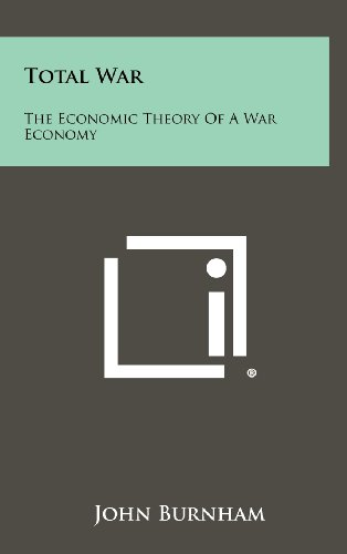 9781258501778: Total War: The Economic Theory of a War Economy