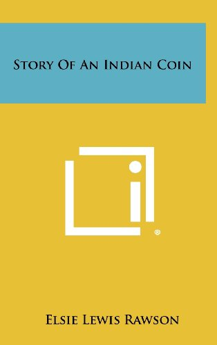 9781258502232: Story of an Indian Coin