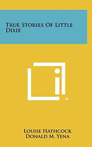 9781258503185: True Stories of Little Dixie