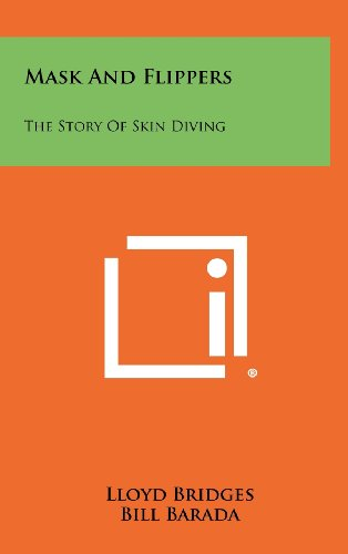 Mask and Flippers: The Story of Skin: Bridges, Lloyd