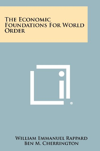 9781258503680: Economic Foundations for World Order