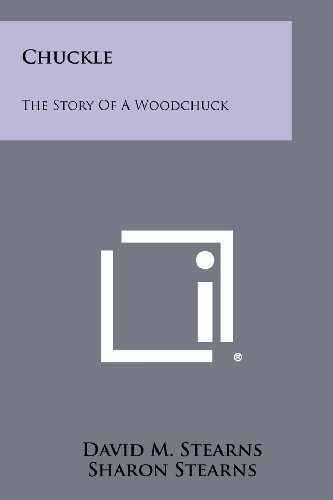 9781258504366: Chuckle: The Story of a Woodchuck