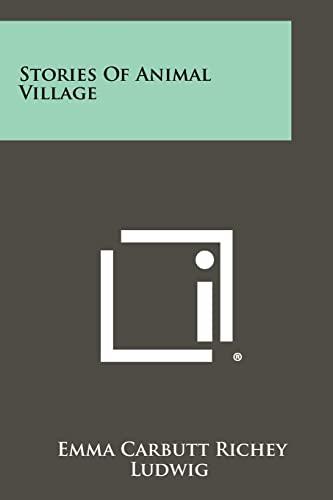 9781258505660: Stories of Animal Village