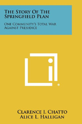 9781258506605: The Story of the Springfield Plan: One Community's Total War Against Prejudice