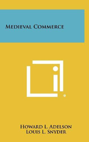 Medieval Commerce (Hardback): Howard L Adelson
