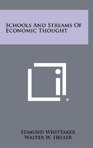 9781258509378: Schools And Streams Of Economic Thought