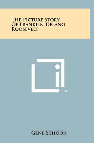 9781258510527: The Picture Story of Franklin Delano Roosevelt