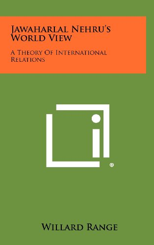 9781258512200: Jawaharlal Nehru's World View: A Theory of International Relations