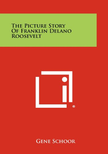 9781258513566: The Picture Story of Franklin Delano Roosevelt