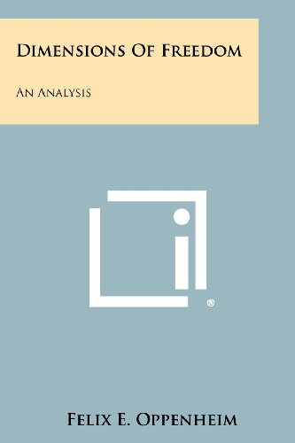 Dimensions of Freedom: An Analysis (Paperback or: Oppenheim, Felix E.