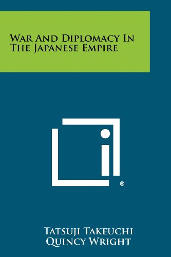 9781258516895: War And Diplomacy In The Japanese Empire