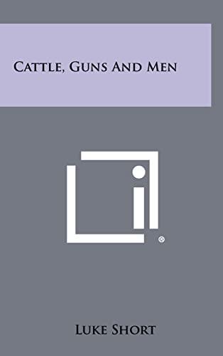 9781258517786: Cattle, Guns And Men