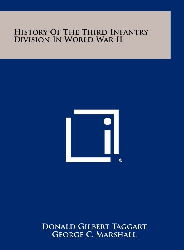 9781258519025: History Of The Third Infantry Division In World War II