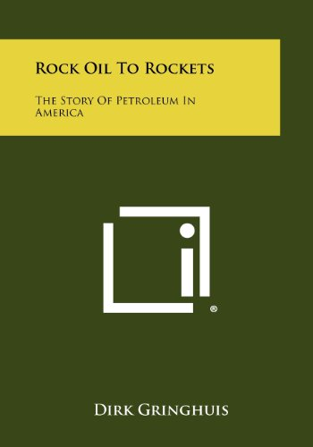 9781258519513: Rock Oil to Rockets: The Story of Petroleum in America