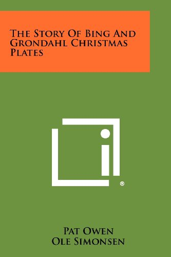 9781258520618: The Story of Bing and Grondahl Christmas Plates