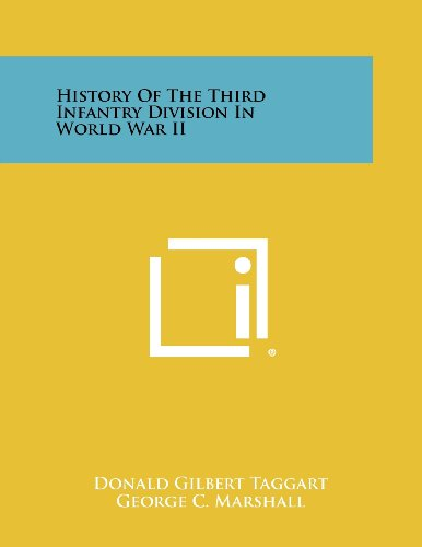 9781258521486: History Of The Third Infantry Division In World War II