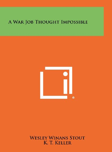 9781258521745: A War Job Thought Impossible