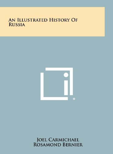 9781258521844: An Illustrated History of Russia