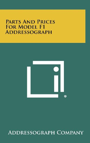 9781258523572: Parts and Prices for Model F1 Addressograph