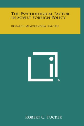 9781258531706: The Psychological Factor in Soviet Foreign Policy: Research Memorandum, Rm-1881