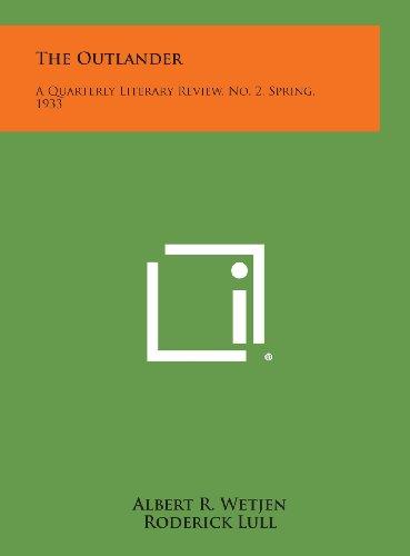 The Outlander: A Quarterly Literary Review, No.