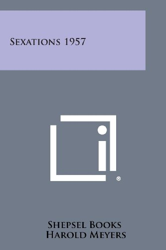 Sexations 1957: Meyers, Harold