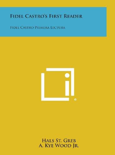 9781258547905: Fidel Castro's First Reader: Fidel Castro Primera Lectura