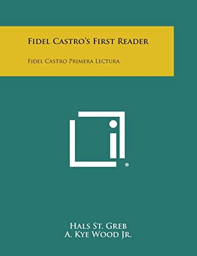 9781258551001: Fidel Castro's First Reader: Fidel Castro Primera Lectura