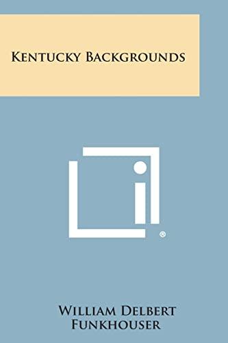 9781258552015: Kentucky Backgrounds