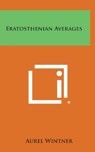 9781258557713: Eratosthenian Averages