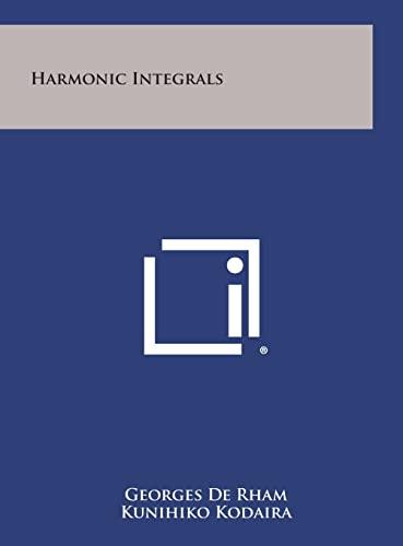 Harmonic Integrals: De Rham, Georges;