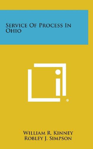 Service of Process in Ohio (Hardback): William R Kinney,