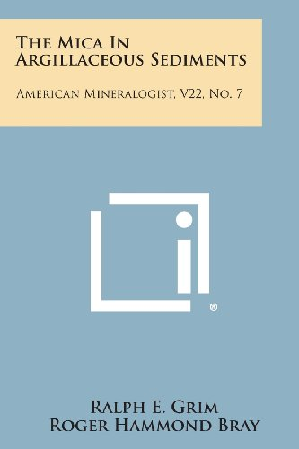 9781258574659: The Mica in Argillaceous Sediments: American Mineralogist, V22, No. 7