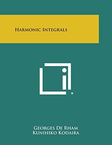 Harmonic Integrals: Georges De Rham,