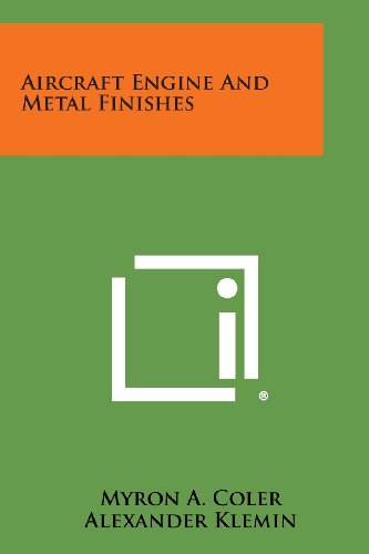 9781258589585: Aircraft Engine And Metal Finishes