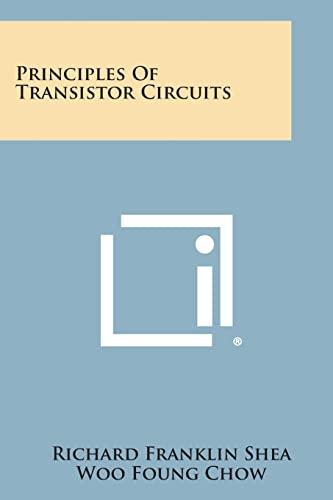 9781258592028: Principles of Transistor Circuits
