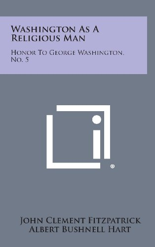 9781258594442: Washington as a Religious Man: Honor to George Washington, No. 5