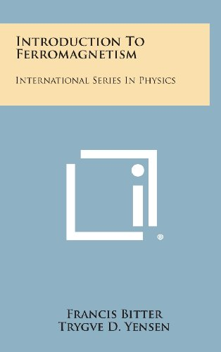 9781258607234: Introduction to Ferromagnetism: International Series in Physics