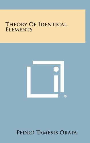 9781258607852: Theory of Identical Elements
