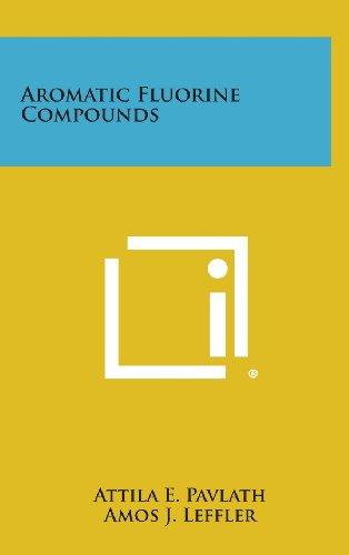 9781258608811: Aromatic Fluorine Compounds