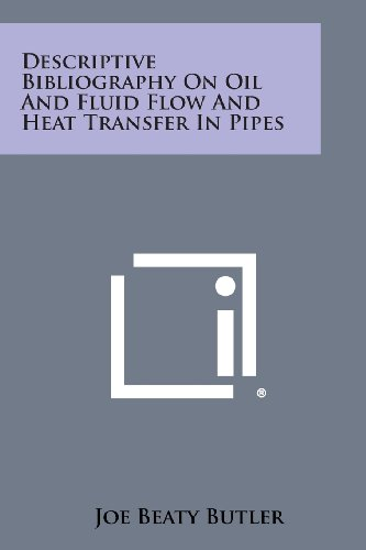 Descriptive Bibliography on Oil and Fluid Flow: Joe Beaty Butler