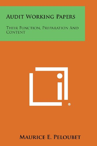 9781258614904: Audit Working Papers: Their Function, Preparation And Content