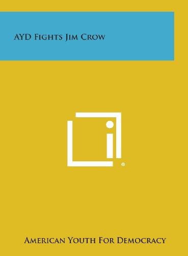 Ayd Fights Jim Crow (Hardback): American Youth for