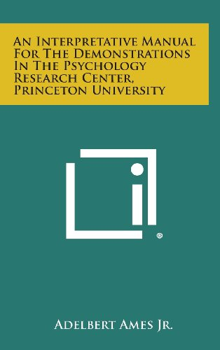 9781258618520: An Interpretative Manual For The Demonstrations In The Psychology Research Center, Princeton University
