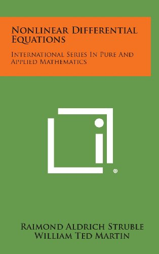 9781258619732: Nonlinear Differential Equations: International Series in Pure and Applied Mathematics